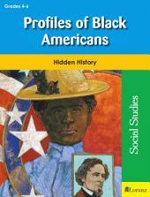 Profiles of Black Americans: Hidden History