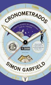 Cronometrados: Cómo el mundo se obsesionó con el tiempo