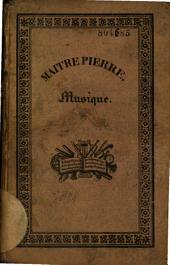 Maître Pierre ou le savant de village... Entretiens sur la musique