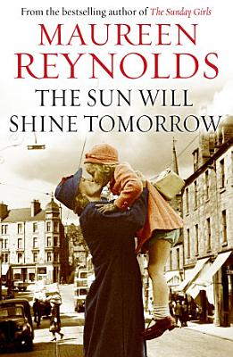 The Sun Will Shine Tomorrow PDF