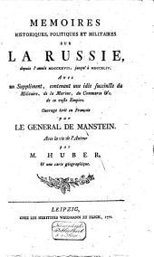 Mémoirs historiques, politiques et militaires sur la Russie, depuis l'année 1727,jusqu'à 1744 ...