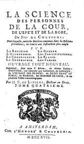 La Science des Personnes de la Cour, de l'Epe'e et de la Robe: Volume4