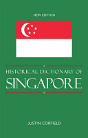 Historical Dictionary of Singapore PDF