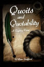 Quoits and Quotability: A Regency Romp