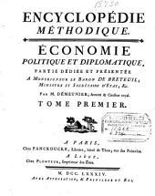 Encyclopédie méthodique: Economie politique et diplomatique ...