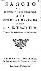 Saggio sui mezzi di perfezionare gli studi di medicina