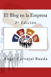El Blog en la Empresa: 2ª Edición