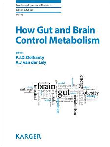 How Gut and Brain Control Metabolism Book