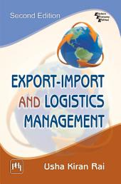 EXPORT - IMPORT AND LOGISTICS MANAGEMENT: Edition 2