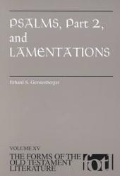 Psalms, Part 2, and Lamentations