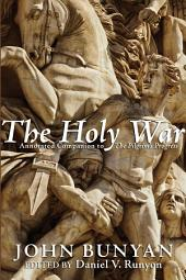 The Holy War: Annotated Companion to The Pilgrim's Progress