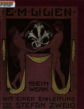 E.M. Lilien, sein Werk