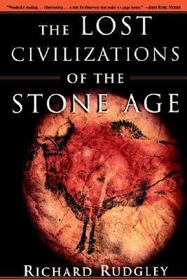 The Lost Civilizations of the Stone Age PDF