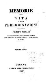 Memorie della vita e delle peregrinazioni del Fiorentino Filippo Mazzei ...