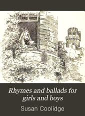 Rhymes and Ballads for Girls and Boys