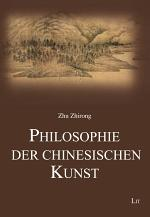 Philosophie der chinesischen Kunst