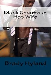 Black Chauffeur, Hot Wife