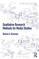 Qualitative Research Methods for Media Studies PDF