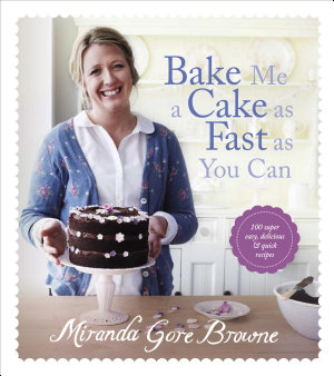 Bake Me a Cake as Fast as You Can PDF