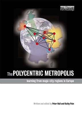 The Polycentric Metropolis