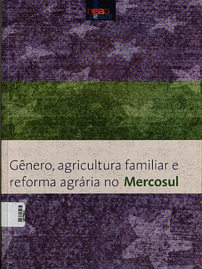 Genero  agricultura familiar e reforma agraria no Mercosul PDF
