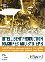 Intelligent Production Machines and Systems   2nd I PROMS Virtual International Conference 3 14 July 2006 PDF