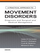 A Practical Approach to Movement Disorders