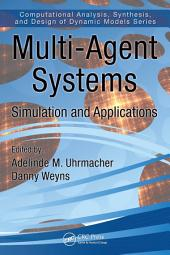 Multi-Agent Systems: Simulation and Applications