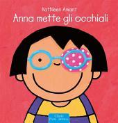 Anna mette gli occhiali