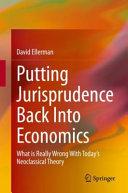 Putting Jurisprudence Back Into Economics