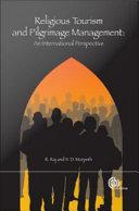 Religious Tourism and Pilgrimage Festivals Management