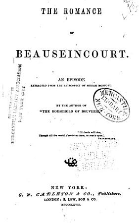 The Romance of Beauseincourt PDF
