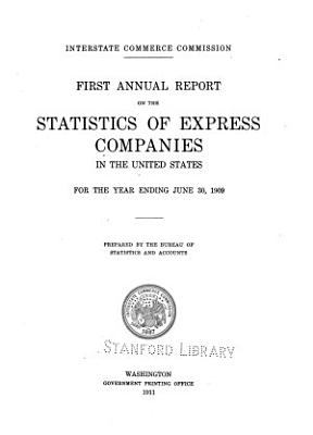 Annual Report on the Statistics of Express Companies in the United States