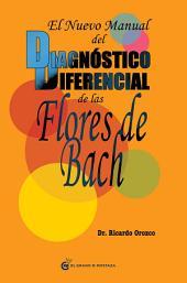 El nuevo manual del diagnóstico diferencial de la Flores de Bach