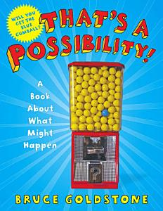 That s a Possibility  Book