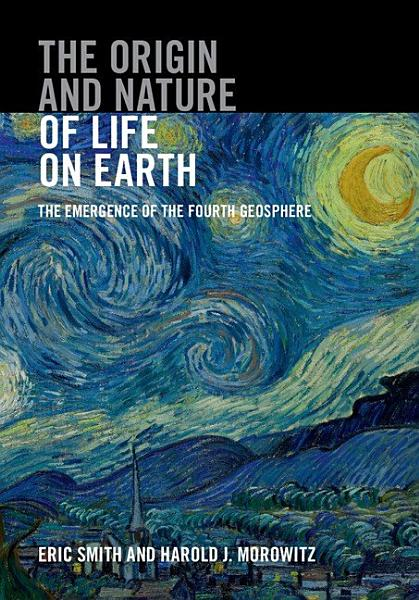 Download The Origin and Nature of Life on Earth Book
