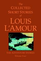 The Collected Short Stories of Louis L Amour  Volume 4 PDF