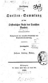 Fortsetzung der Quellen-Sammlung zu dem öffentlichen Recht des Teutschen Bundes