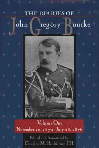 The Diaries of John Gregory Bourke Volume 1 PDF
