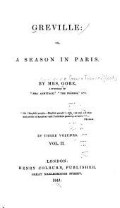 Greville, Or, A Season in Paris: Volume 2