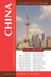 China: Contemporary Political, Economic, and International Affairs