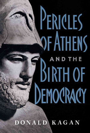 Pericles Of Athens And The Birth Of Democracy