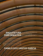 Arquitetura Performativa: A Utilização do DProfiler para Elaboração da Forma Arquitetônica