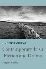 Understanding Contemporary Irish Fiction and Drama