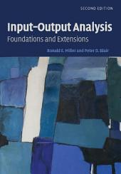 Input-Output Analysis: Foundations and Extensions, Edition 2