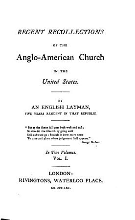 Recent Recollections of the anglo american church in the United States PDF