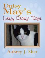 Daisy May   s Lazy  Crazy Days PDF