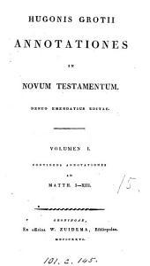 Hugonis Grotii Annotationes in Novum Testamentum. Emendatius ed. [by P. Hofstede de Groot].