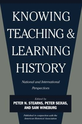 Knowing  Teaching  and Learning History PDF