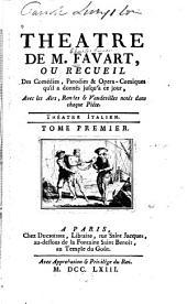 Théâtre, ou Recueil des comédies, parodies & opera-comiques: avec les airs, rondes & vaudevilles notés dans chaque pièce, Volume1